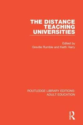 The Distance Teaching Universities by Greville Rumble