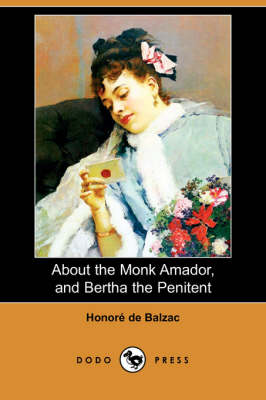 About the Monk Amador, and Bertha the Penitent book