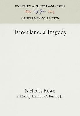 Tamerlane, a Tragedy book