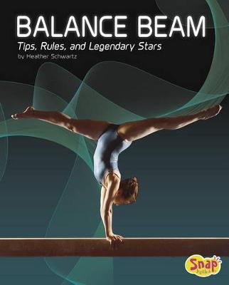Balance Beam by Heather E. Schwartz