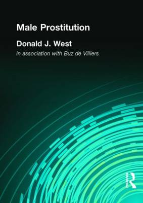 Male Prostitution by Donald J. West