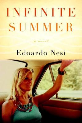 Infinite Summer by Edoardo Nesi