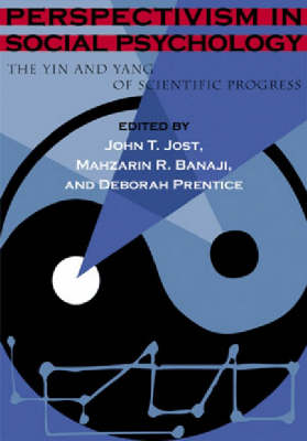 Perspectivism in Social Psychology by John T. Jost