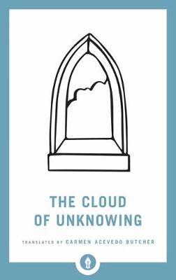 The Cloud Of Unknowing by Carmen Acevedo Butcher