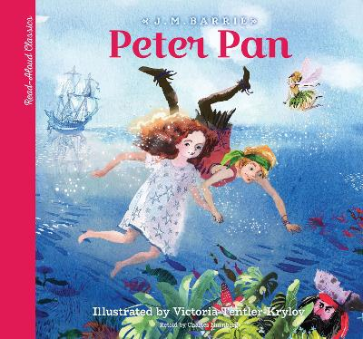 Read-Aloud Classics: Peter Pan by Sir J. M. Barrie