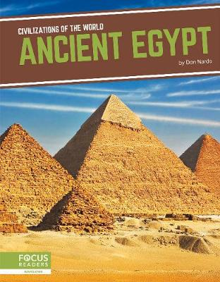 Civilizations of the World: Ancient Egypt by Don Nardo