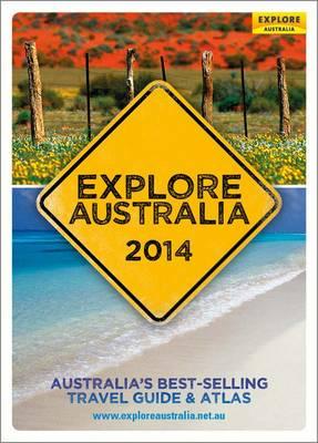 Explore Australia 2014 by Explore Australia