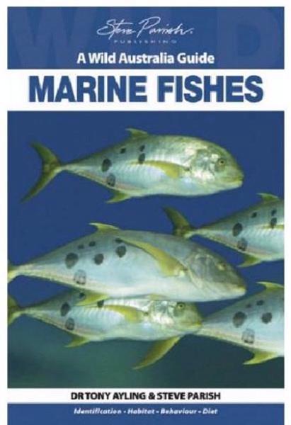 Marine Fishes by Tony Ayling