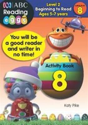 Beginning to Read Level 2 - Activity Book 8 by Katy Pike