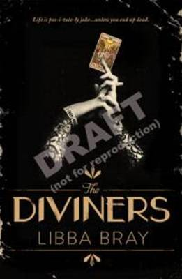 Diviners: The Diviners Book 1 by Libba Bray