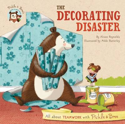 Pickle & Bree - the Decorating Disaster book