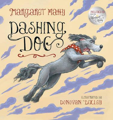 Dashing Dog by Margaret Mahy