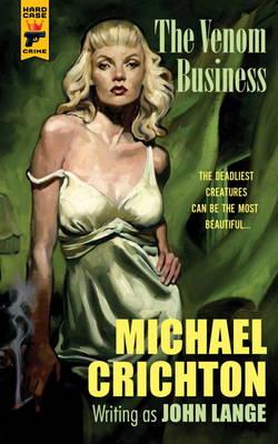 Venom Business by Michael Crichton