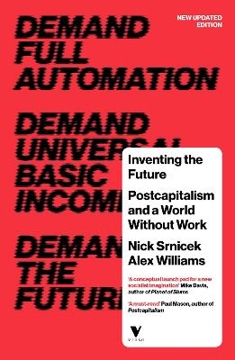 Inventing the Future by Nick SRNICEK