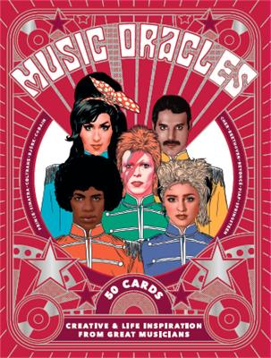 Music Oracles: Creative and Life Inspiration from 50 Musical Icons by Stephen Ellcock