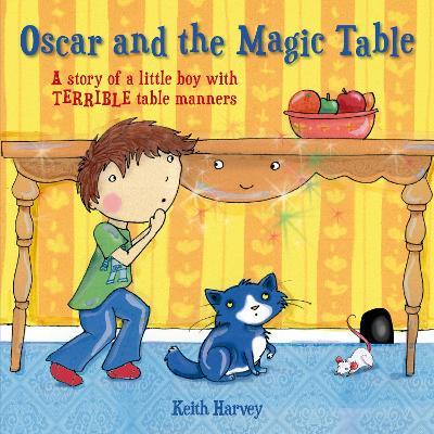 Oscar and the Magic Table book