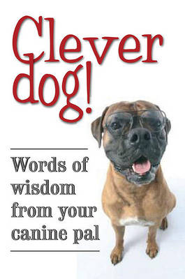 Clever Dog! by Quercus