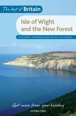 Best of Britain: The Isle of Wight & The New Forest book