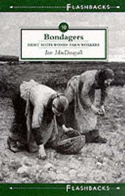 Bondagers by Ian MacDougall