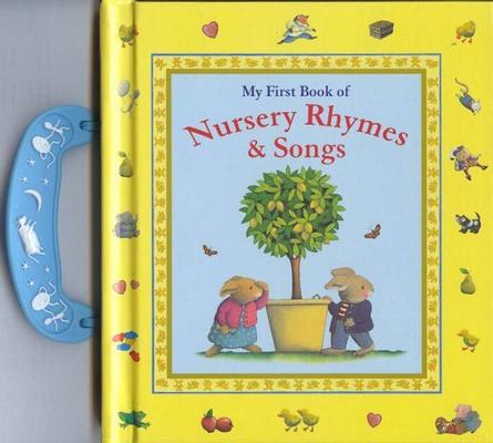 My First Book of Nursery Ryhmes and Songs by Moroney