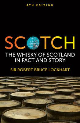 Scotch by Robert Bruce Lockhart