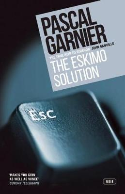 Eskimo Solution by Pascal Garnier