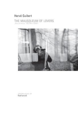 Mausoleum of Lovers by Herve Guibert