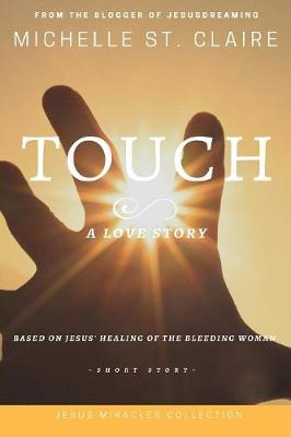 Touch by Michelle St Claire