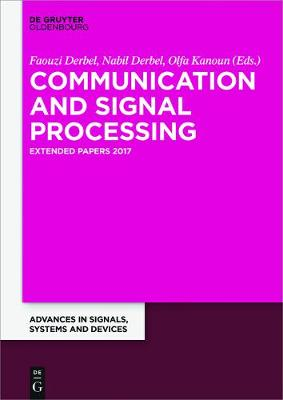 Communication and Signal Processing by Faouzi Derbel