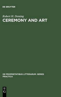 Ceremony and Art by Robert H. Deming