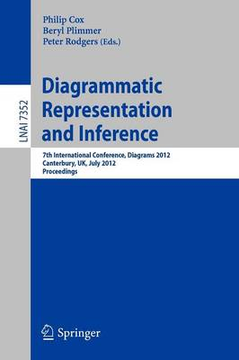 Diagrammatic Representation and Inference by Philip T. Cox