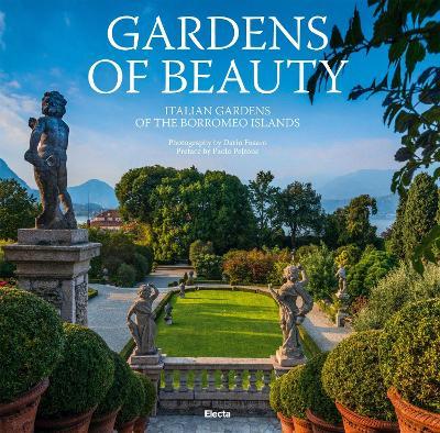Gardens of Beauty by Dario Fusaro