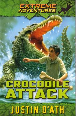 Crocodile Attack: Extreme Adventures book