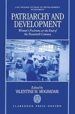 Patriarchy and Development by Valentine M. Moghadam