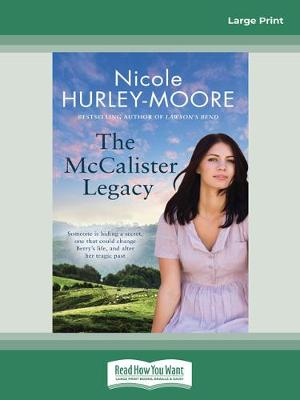 The McCalister Legacy by Nicole Hurley-Moore