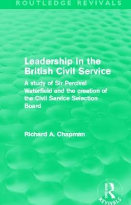Leadership in the British Civil Service book