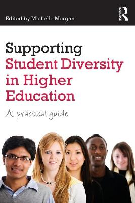 Supporting Student Diversity in Higher Education by Michelle Morgan