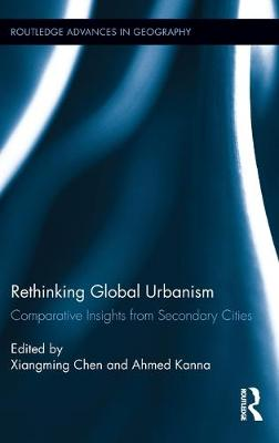 Rethinking Global Urbanism by Xiangming Chen