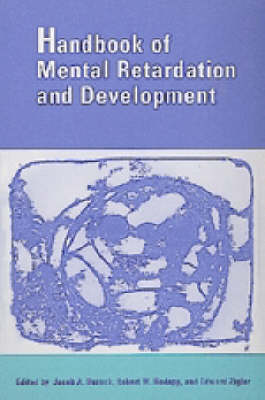 Handbook of Mental Retardation and Development by Jacob A. Burack
