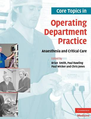 Core Topics in Operating Department Practice book