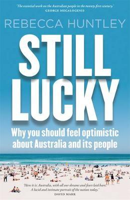 Still Lucky by Rebecca Huntley