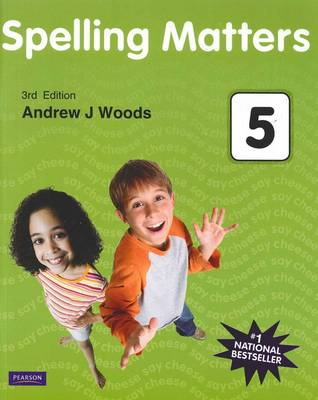 Spelling Matters Book 5 by Andrew Woods