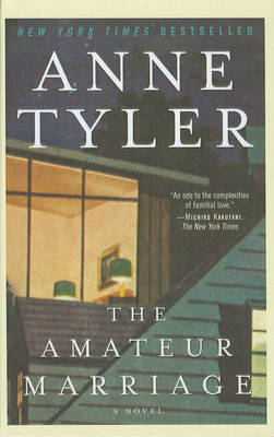 Amateur Marriage by Anne Tyler