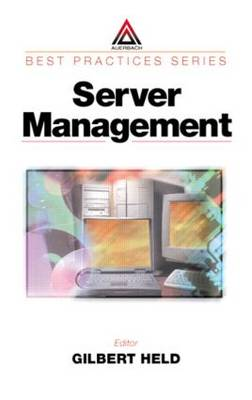 Server Management by Gilbert Held