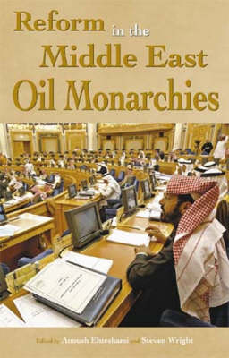 Reform in the Middle East Oil Monarchies book