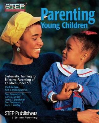 Parenting Young Children by Gary McKay