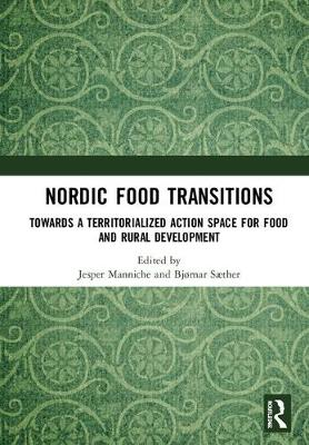 Nordic Food Transitions by Jesper Manniche