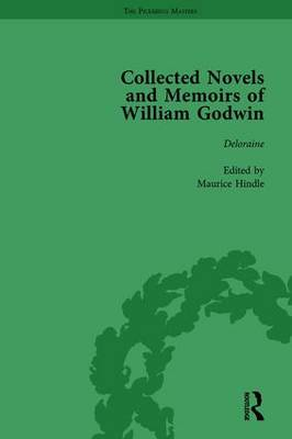 The Collected Novels and Memoirs of William Godwin  Volume 8 by Pamela Clemit