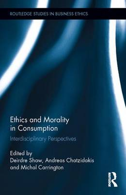 Ethics and Morality in Consumption book