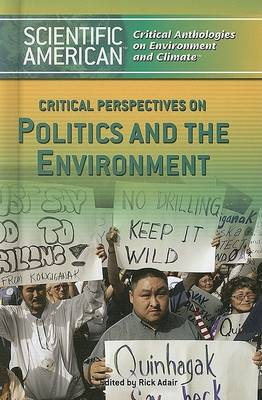 Critical Perspectives on Politics and the Environment by Rick Adair